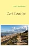 Didier Pourquery - L'été d'Agathe.
