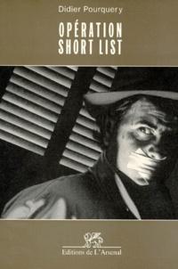 Didier Pourquery - Opération short list.