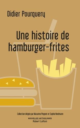 Une histoire de hamburger-frites - Format ePub - 9782221242780 - 7,99 €