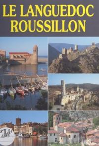 Didier Poux et Philippe Poux - Le Languedoc Roussillon.