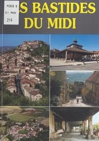 Didier Poux et Bertrand de Vivies - Les bastides du Midi.