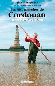 Les 301 marches de Cordouan, ma vie de gardien de phare.pdf