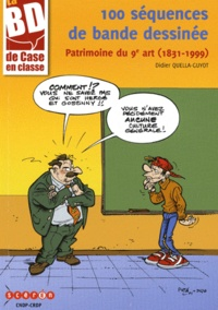 Goodtastepolice.fr 100 séquences de bande dessinée - Patrimoine du 9e art (1831-1999) Image