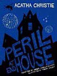 Didier Quella-Guyot et Thierry Jollet - Agatha Christie  : Peril at end House.