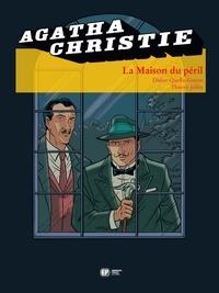 Didier Quella-Guyot et Thierry Jollet - Agatha Christie Tome 19 : La Maison du péril.