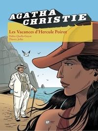 Didier Quella-Guyot et Thierry Jollet - Agatha Christie Tome 23 : Les vacances d'Hercule Poirot.