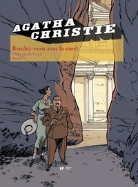 Didier Quella-Guyot et  Marek - Agatha Christie Tome 24 : Rendez-vous avec la mort.