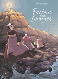 Didier Quella-Guyot et Manu Cassier - Facteur pour femmes Tome 2 : .