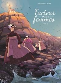 Didier Quella-Guyot et Manu Cassier - Facteur pour Femmes - Tome 2.