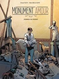 Didier Quella-Guyot et Arnaud Floc'h - Monument Amour Tome 2 : Femmes de pierre.