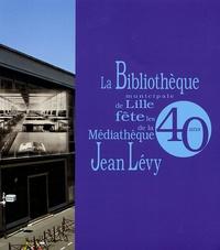 Didier Queneutte et Isabelle Westeel - La Bibliothèque municipale de Lille fête les 40 ans de la Médiathèque Jean Lévy.