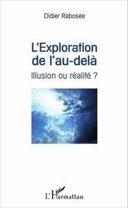 Lexploration de lau-delà - Illusion ou réalité ?.pdf