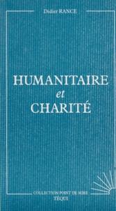 Didier Rance - Humanitaire et charité.