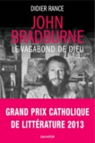 Didier Rance - John Bradburne, le vagabond de Dieu.