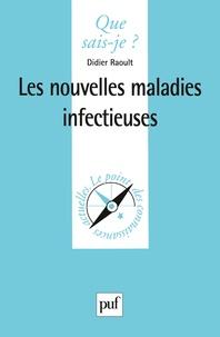 Didier Raoult - Les nouvelles maladies infectieuses.