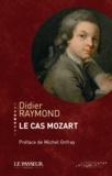 Didier Raymond - Le cas Mozart.