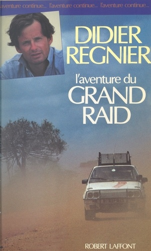 L'aventure du grand raid