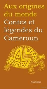 Didier Reuss et Jessica Reuss-Nliba - Contes et légendes du Cameroun.