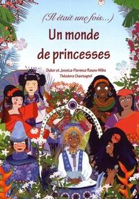 Didier Reuss-Nliba et Jessica Reuss-Nliba - Un monde de princesses - (Il était une fois).