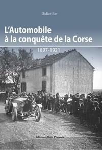 Lautomobile à la conquete de la Corse - 1897-1921.pdf