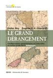 Didier Rey et Eugène Gherardi - Le grand dérangement - Configurations géopolitiques et culturelles en Corse (1729-1871) Anthologie.