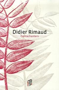 Didier Rimaud - Les Contachanters.