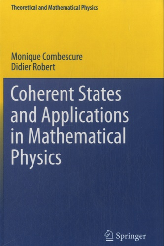 Didier Robert - Coherent States and Applications in Mathematical Physics.