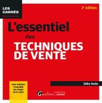 Didier Roche - L'essentiel des techniques de vente.