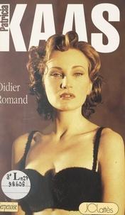 Didier Romand et  Collectif - Patricia Kaas.