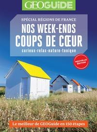 Didier Roth-Bettoni - Nos week-ends coups de cœur - Spécial régions de France.