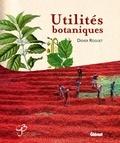 Didier Rouget - Utilités botaniques.