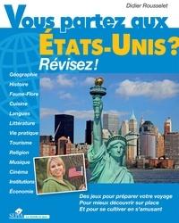 Didier Rousselet - Vous partez aux Etats-Unis ? - Révisez !.