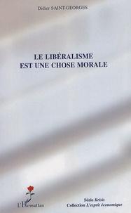 Le libéralisme est une chose morale.pdf
