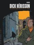 Didier Savard - Dick Hérisson l'Intégrale Tome 1 : .