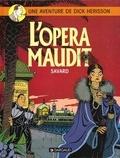 Didier Savard - Une Aventure de Dick Hérisson Tome 3 : L'opéra maudit.