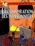 Didier Savard - Une Aventure de Dick Hérisson Tome 5 : La conspiration des poissonniers.