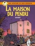 Didier Savard - Une Aventure de Dick Hérisson Tome 8 : La maison du pendu.