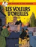 Didier Savard - Une Aventure de Dick Hérisson Tome : Les voleurs d'oreilles.