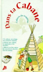 Didier Schmitt et Renée Kayser - Dans ta cabane.