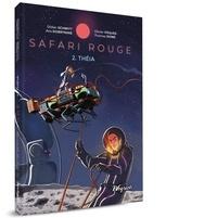 Didier Schmitt et Olivier Pâques - Safari rouge 2 : THÉIA.