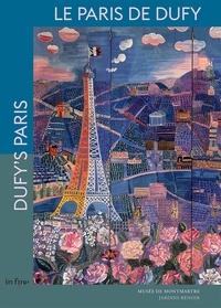 Didier Schulmann et Saskia Ooms - Le Paris de Dufy.