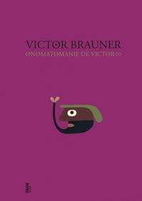Didier Semin - Onomatomanie de Victor.