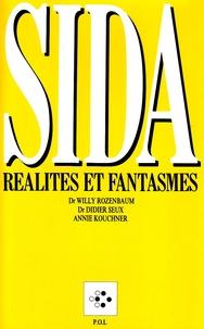 Didier Seux et Bernard Kouchner - SIDA - Réalités et fantasmes.