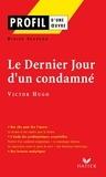 Didier Sevreau - Profil - Hugo (Victor) : Le Dernier jour d'un condamné - Analyse littéraire de l'oeuvre.