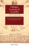 Vincent Aucante et Didier Sicard - L'éthique, la science et la société - Autour du 20e anniversaire du Comité Consultatif National d'Ethique.