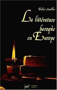 Didier Souiller - La Littérature baroque en Europe.
