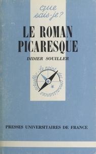 Didier Souiller - Le Roman picaresque.