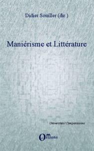 Didier Souiller - Maniérisme et littérature.