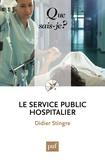 Didier Stingre - Le service public hospitalier.