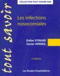 Didier Stingre et Xavier Verdeil - Les infections nosocomiales.